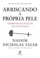 ARRISCANDO A PROPRIA PELE - ASSIMETRIAS OCULTAS NO