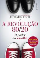A REVOLUCAO 80-20 O PODER DA ESCOLHA