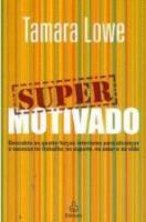 SUPER MOTIVADO