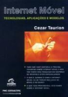 INTERNET MOVEL - TECNOLOGIAS, APLICACOES E MODELOS