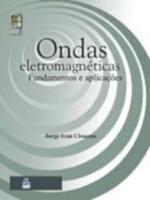 ONDAS ELETROMAGNETICAS - FUNDAMENTOS E APLICACOES