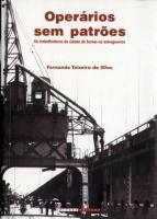 OPERARIOS SEM PATROES - OS TRABALHADORES DA CIDADE