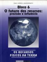 RECURSOS FISICOS DA TERRA - BLOCO 6 - O FUTURO DOS