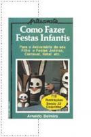 COMO FAZER FESTAS INFANTIS