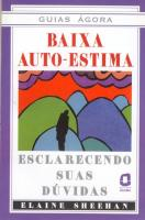 BAIXA AUTO-ESTIMA - ESCLARECENDO SUAS DUVIDAS
