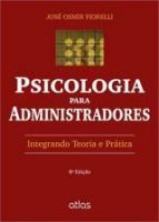 PSICOLOGIA PARA ADMINISTRADORES - INTEGRANDO TEORI