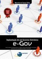 IMPLANTACAO DE UM GOVERNO ELETRONICO E-GOV
