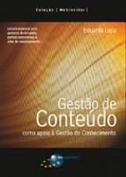 GESTAO DE CONTEUDO COMO APOIO A GESTAO DE CONHECIM