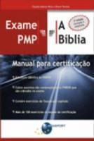 EXAME PMP A BIBLIA - MANUAL PARA CERTIFICACAO