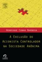 EXCLUSAO DO ACIONISTA CONTROLADOR NA SOCIEDADE ANO