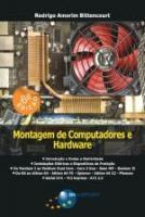 MONTAGEM DE COMPUTADORES E HARDWARE