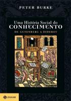UMA HISTORIA SOCIAL DO CONHECIMENTO