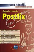 POSTFIX - GUIA RAPIDO DO ADMINISTRADOR DE REDES