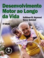 DESENVOLVIMENTO MOTOR AO LONGO DA VIDA