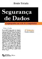 SEGURANCA DE DADOS - CRIPTOGRAFIA EM REDES DE COMP