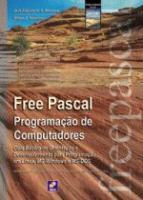 FREE PASCAL - PROGRAMACAO DE COMPUTADORES - GUIA B