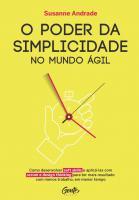 PODER DA SIMPLICADE NO MUNDO AGIL, O