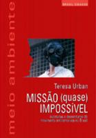MISSAO (QUASE) IMPOSSIVEL - AVENTURAS E DESVENTURA