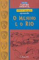 MENINO E O RIO, O - TEATRO