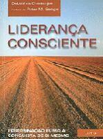 LIDERANCA CONSCIENTE - PEREGRINACAO RUMO A CONQUIS