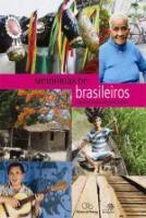 MEMORIAS DE BRASILEIROS - UMA HISTORIA EM TODO CAN