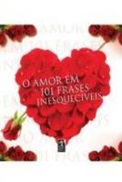 AMOR EM 101 FASES INESQUECIVEIS, O