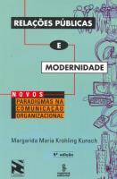 RELACOES PUBLICAS E MODERNIDADE - NOVOS PARADIGMAS