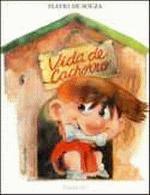 VIDA DE CACHORRO (NOVA ORTOGRAFIA)