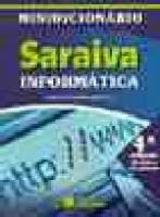 MINIDICIONARIO SARAIVA DE INFORMATICA