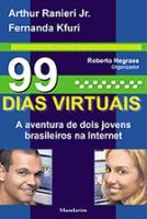 99 DIAS VIRTUAIS - A AVENTURA DE DOIS JOVENS BRASI