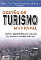 GESTAO DE TURISMO MUNICIPAL - TEORIA E PRATICA DE