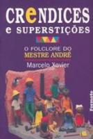 CRENDICES E SUPERSTICOES