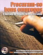 PROCURAM-SE BONS EMPREGOS - O MERCADO DE TRABALHO