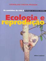 CAMINHOS DA VIDA, OS - V. 2 - BIOLOGIA - ECOLOGIA