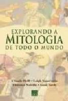 EXPLORANDO A MITOLOGIA DE TODO O MUNDO