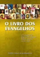 LIVRO DOS EVANGELHOS, O