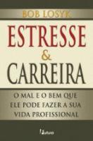 ESTRESSE & CARREIRA