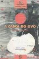 CASCA DO OVO, A