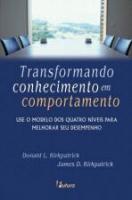 TRANSFORMANDO CONHECIMENTO EM COMPORTAMENTO