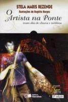 ARTISTA NA PONTE, O - NUM DIA DE CHUVA E NEBLINA (