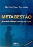 METAGESTAO - A ARTE DO DIALOGO NAS ORGANIZACOES