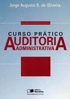 CURSO PRATICO DE AUDITORIA ADMINISTRATIVA