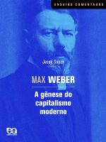 GENESE DO CAPITALISMO MODERNO, A - MAX WEBER