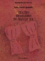 TEATRO BRASILEIRO DO SECULO XX