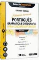 PORTUGUES - V. 01 - PARA CONCURSOS PUBLICOS - GRAM