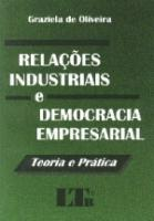 RELACOES INDUSTRIAIS E DEMOCRACIA EMPRESARIAL - TE