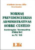 NORMAS PREVIDENCIARIAS ADMINISTRATIVAS SOBRE CUSTE