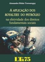 APLICACAO DOS ROYALTIES DO PETROLEO, A