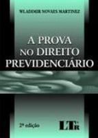 PROVA NO DIREITO PREVIDENCIARIO, A