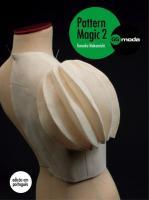 PATTERN MAGIC 2 - A MAGIA DA MODELAGEM